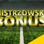 Mistrzowski bonus 300 PLN do odebrania!