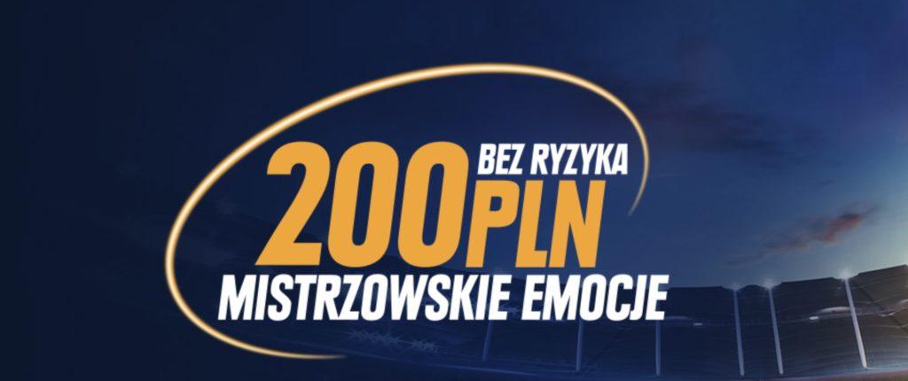 sts 200 złotych bez ryzyka