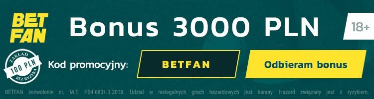 betfan bonus bez ryzyka 2020